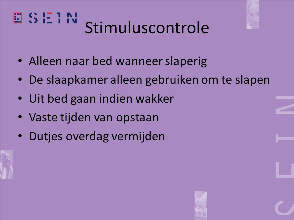 Stimuluscontrole Alleen naar bed wanneer slaperig