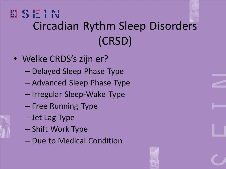 Circadian Rythm Sleep Disorders (CRSD)