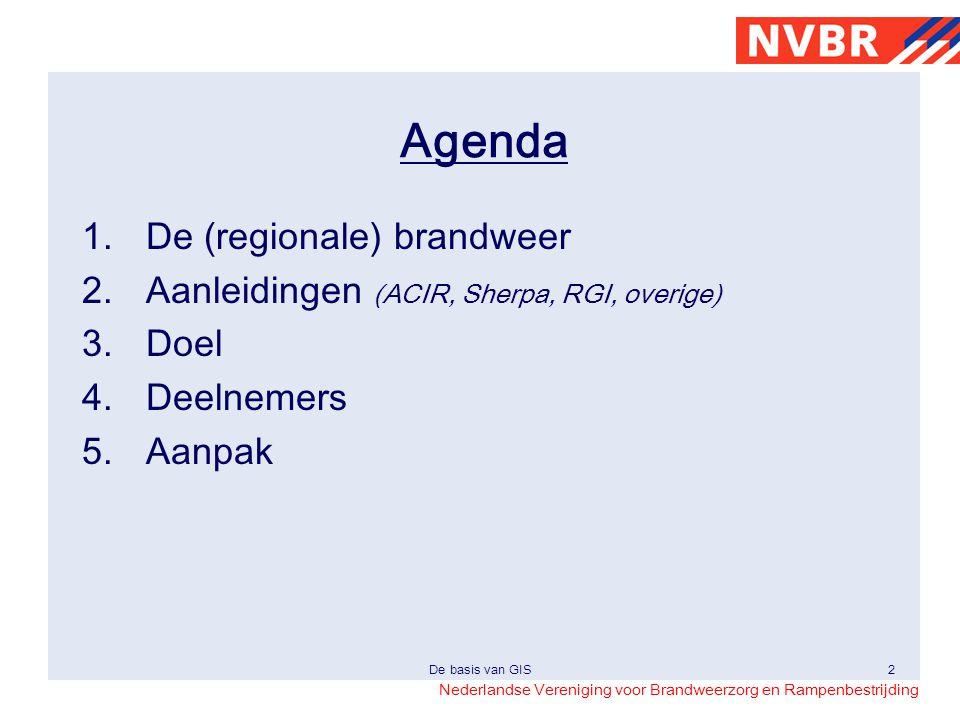 Agenda De (regionale) brandweer