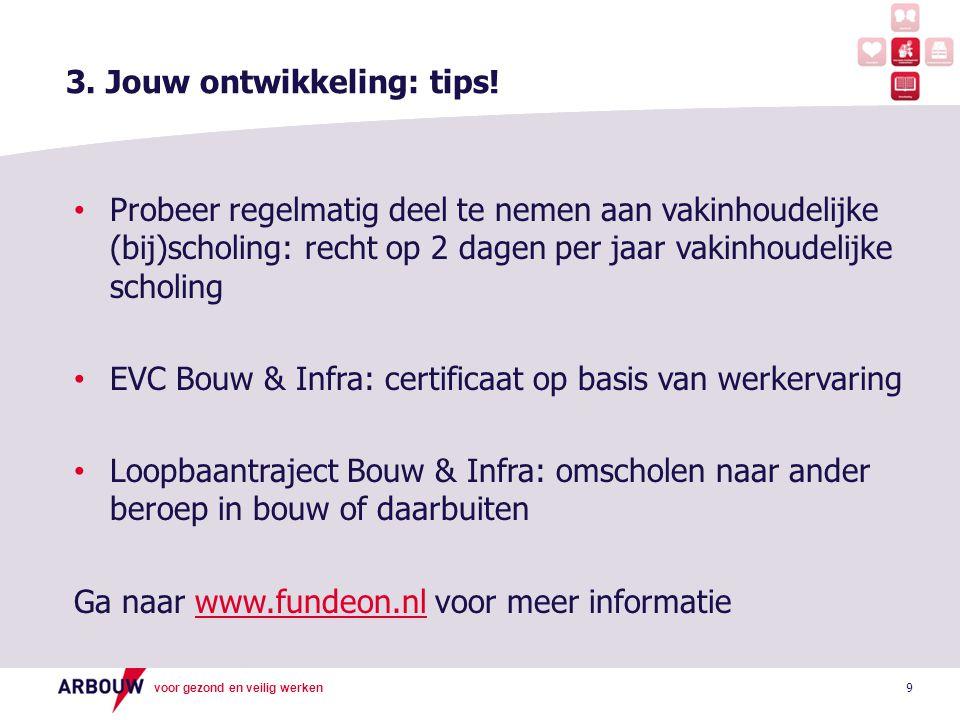 3. Jouw ontwikkeling: tips!