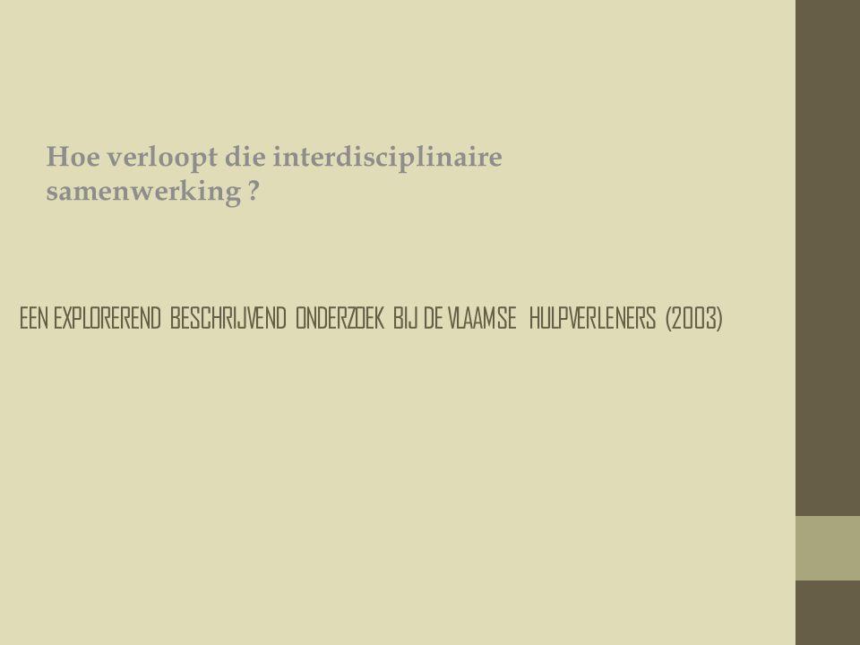 Hoe verloopt die interdisciplinaire samenwerking