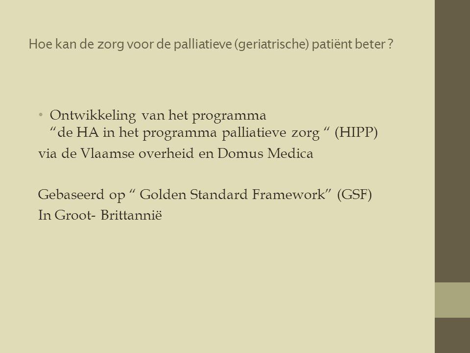 Hoe kan de zorg voor de palliatieve (geriatrische) patiënt beter