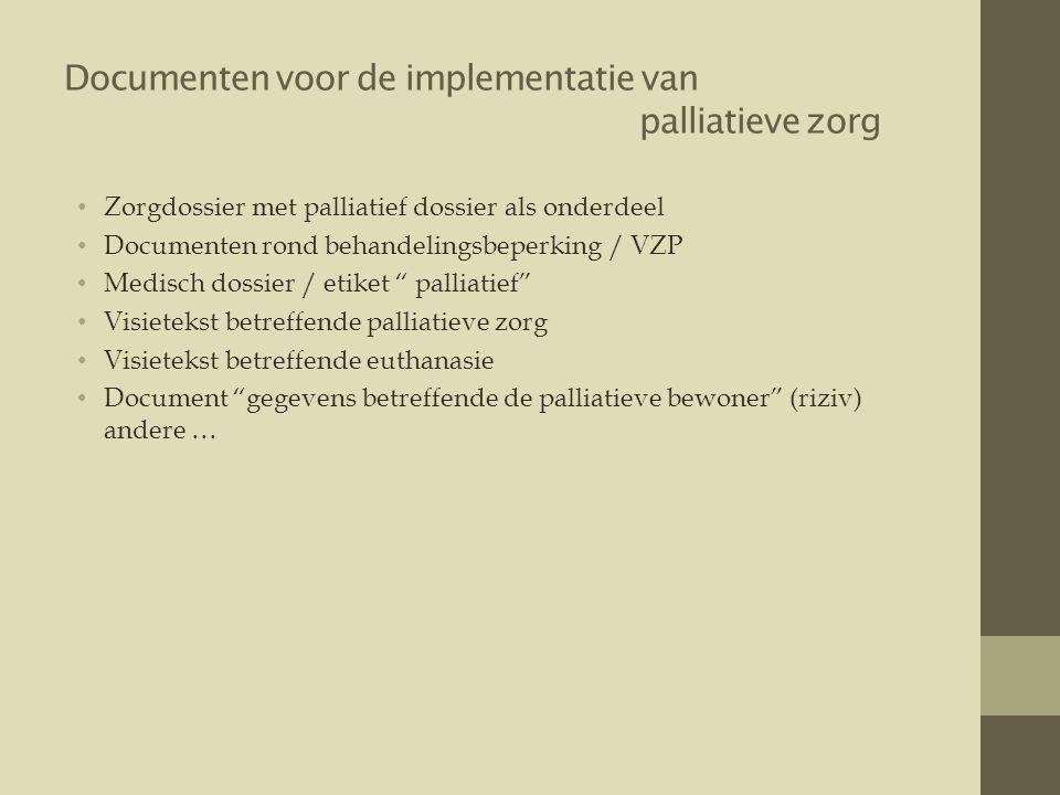 Documenten voor de implementatie van palliatieve zorg
