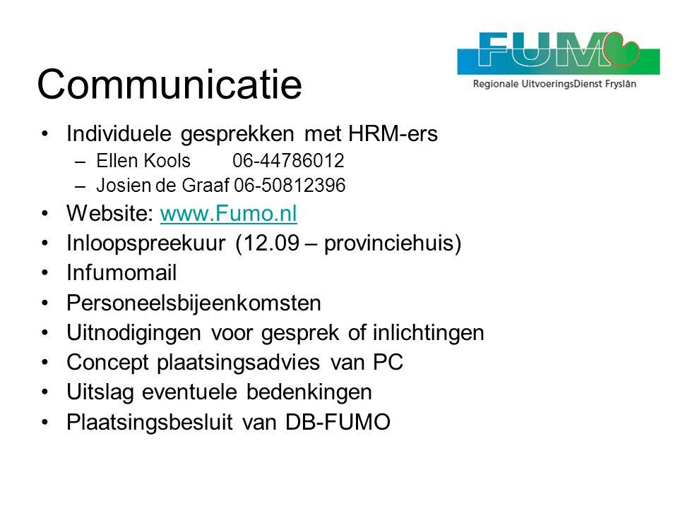Communicatie Individuele gesprekken met HRM-ers Website: www.Fumo.nl