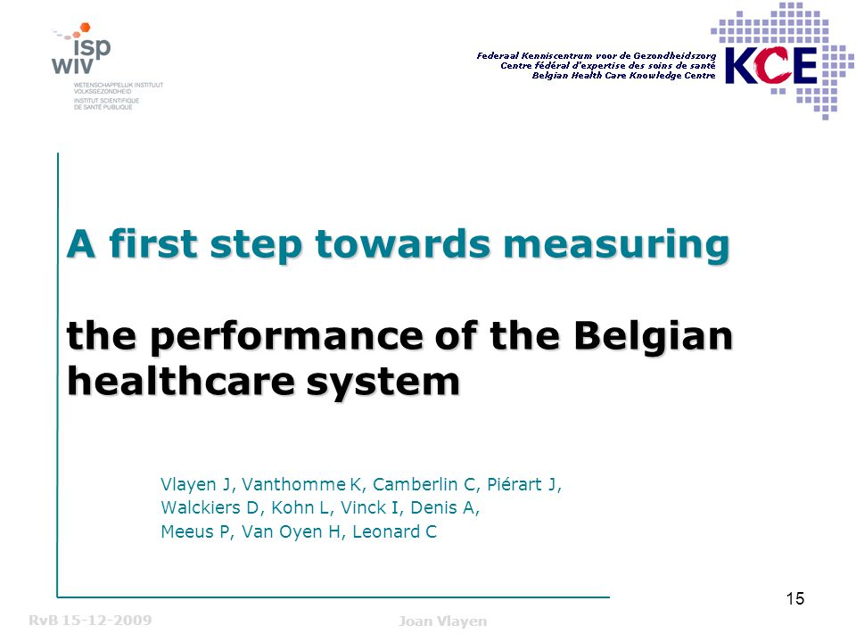 A first step towards measuring the performance of the Belgian healthcare system