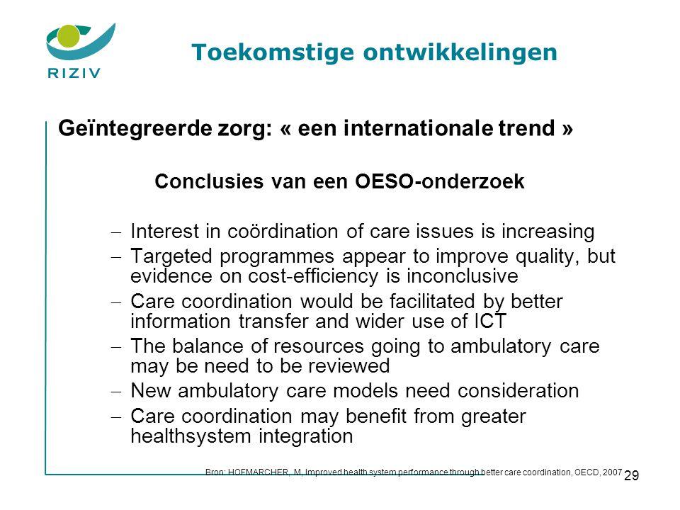 Toekomstige ontwikkelingen Conclusies van een OESO-onderzoek
