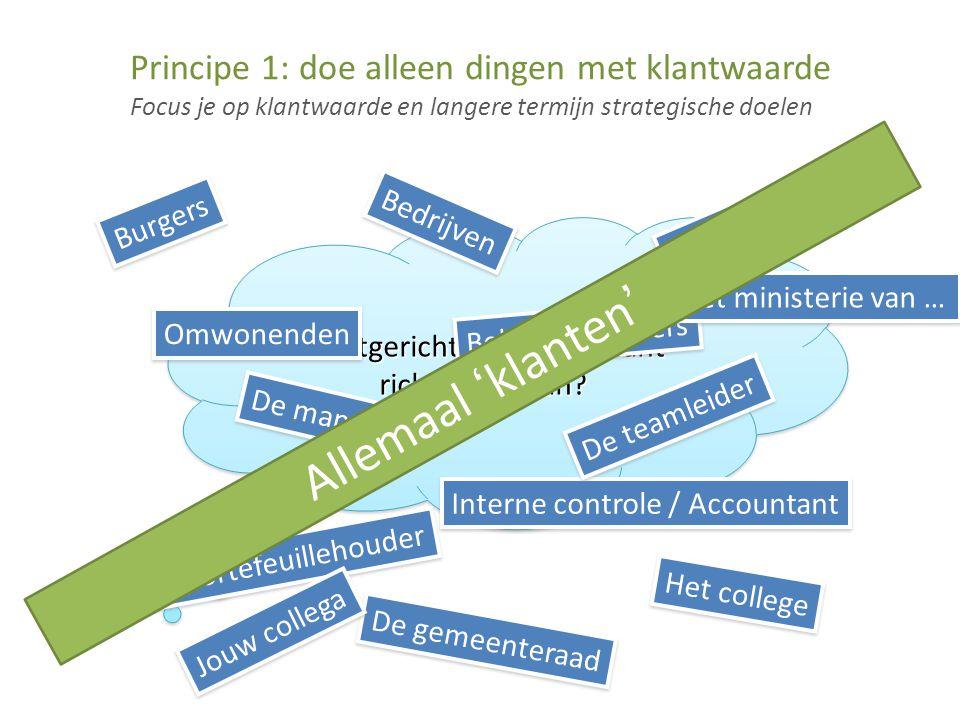 Principe 1: doe alleen dingen met klantwaarde