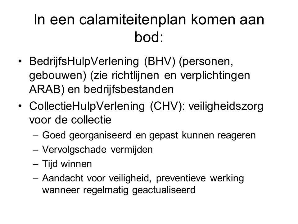 In een calamiteitenplan komen aan bod: