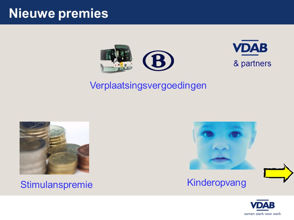 Nieuwe premies Verplaatsingsvergoedingen Kinderopvang Stimulanspremie