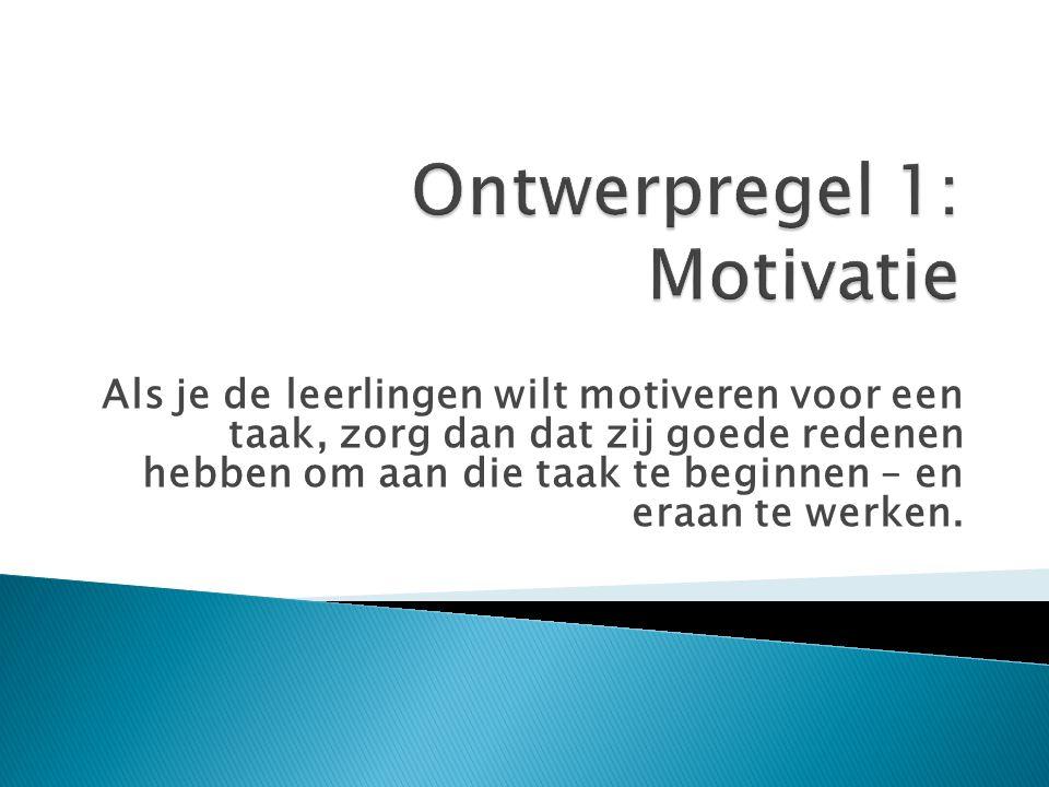 Ontwerpregel 1: Motivatie