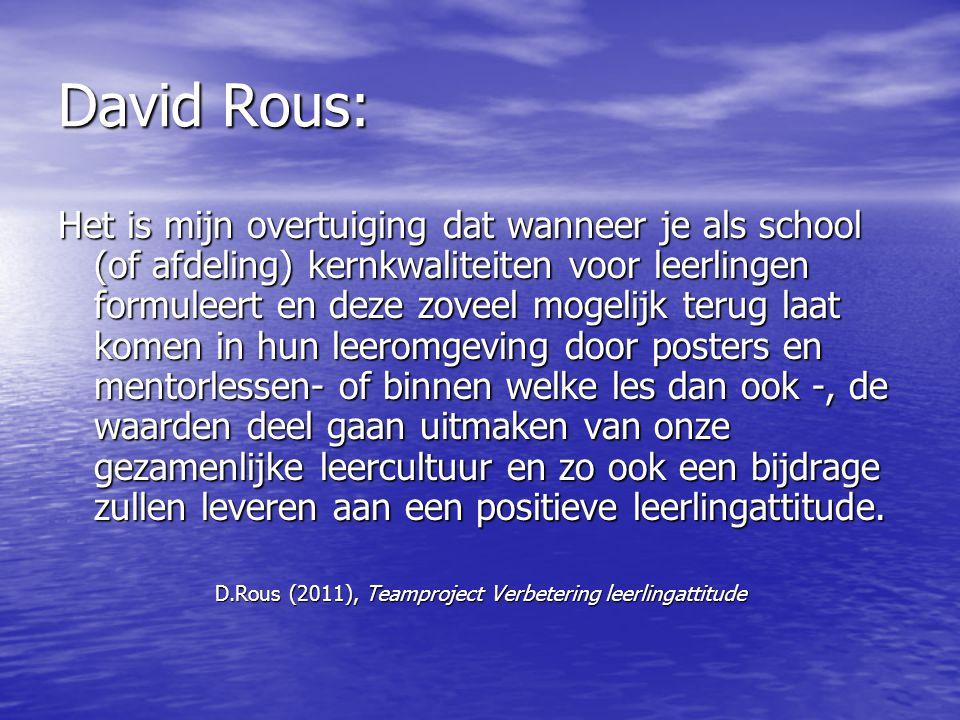 D.Rous (2011), Teamproject Verbetering leerlingattitude