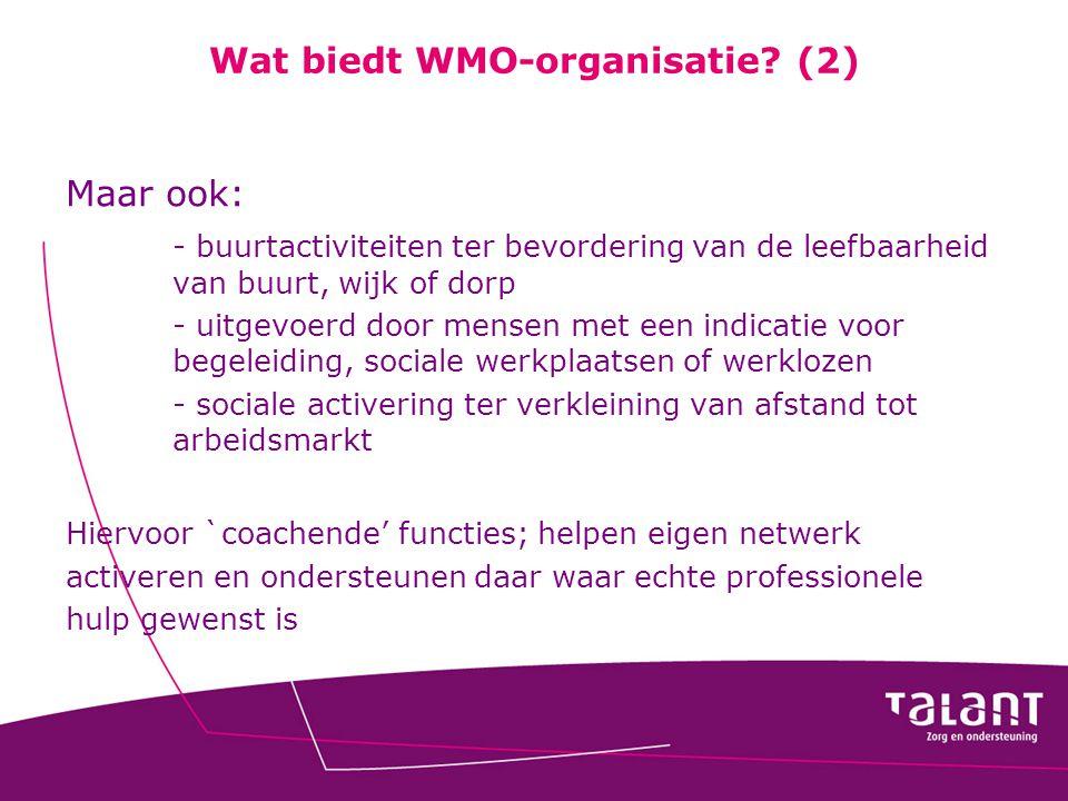 Wat biedt WMO-organisatie (2)