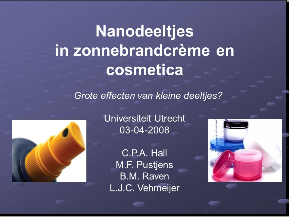 Nanodeeltjes in zonnebrandcrème en cosmetica