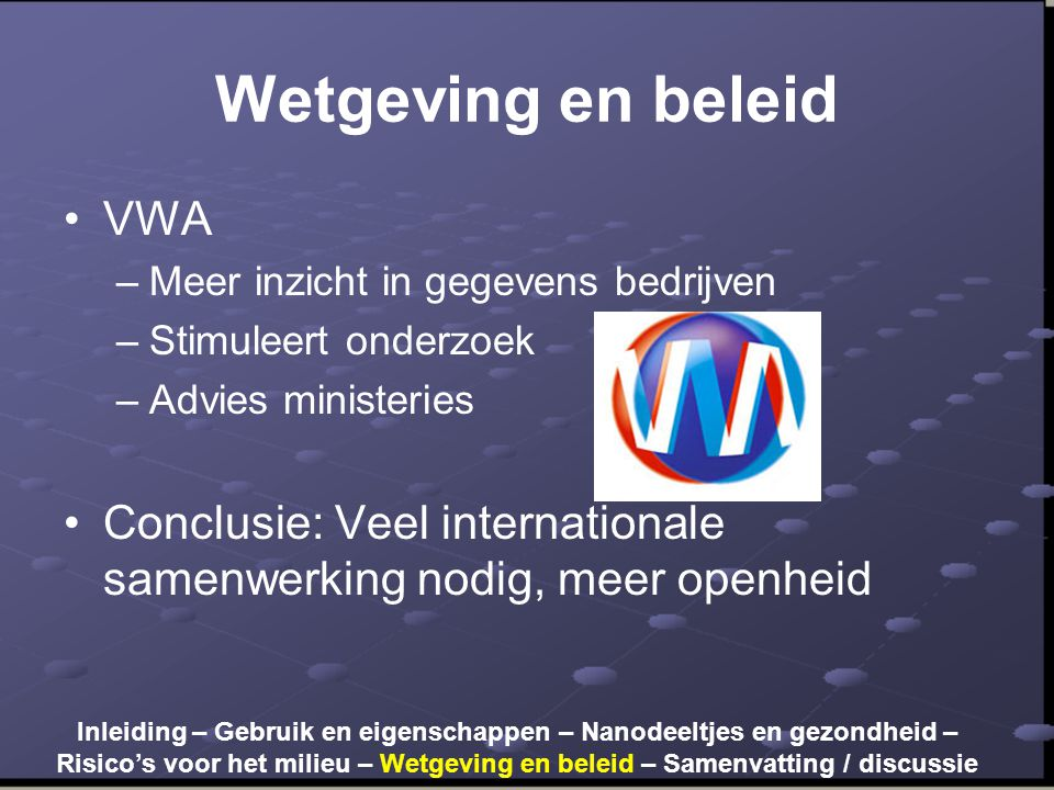 Wetgeving en beleid VWA