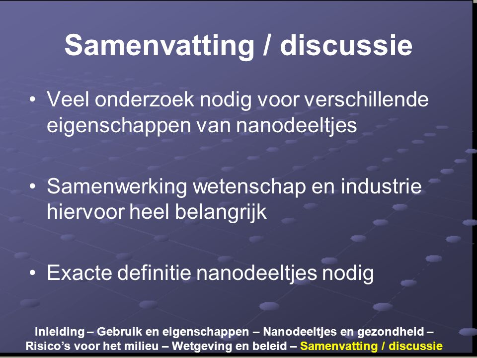 Samenvatting / discussie