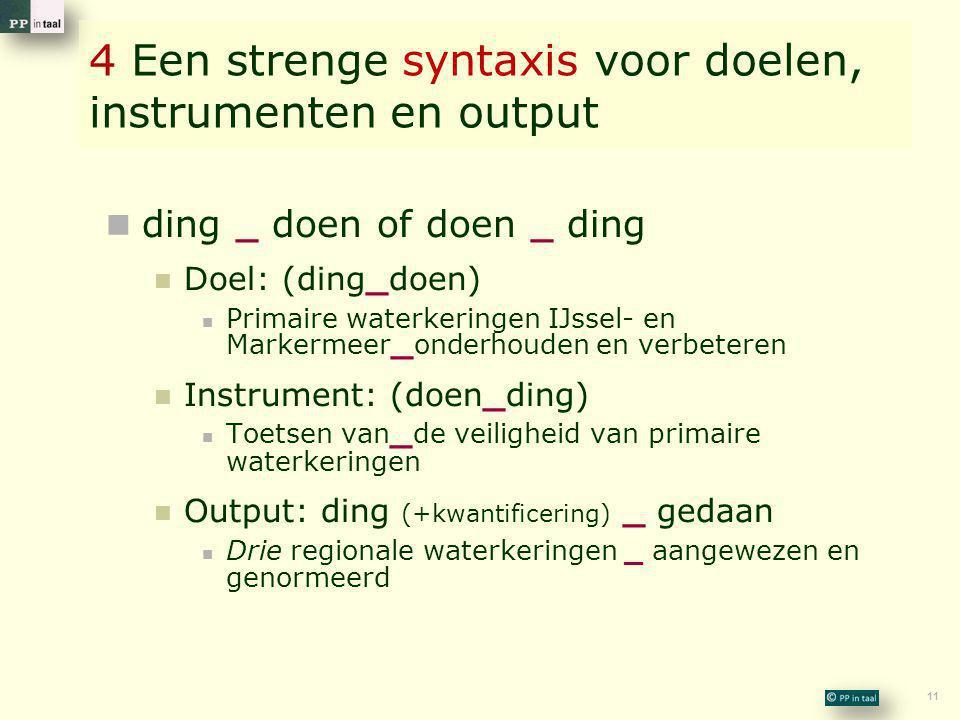 4 Een strenge syntaxis voor doelen, instrumenten en output