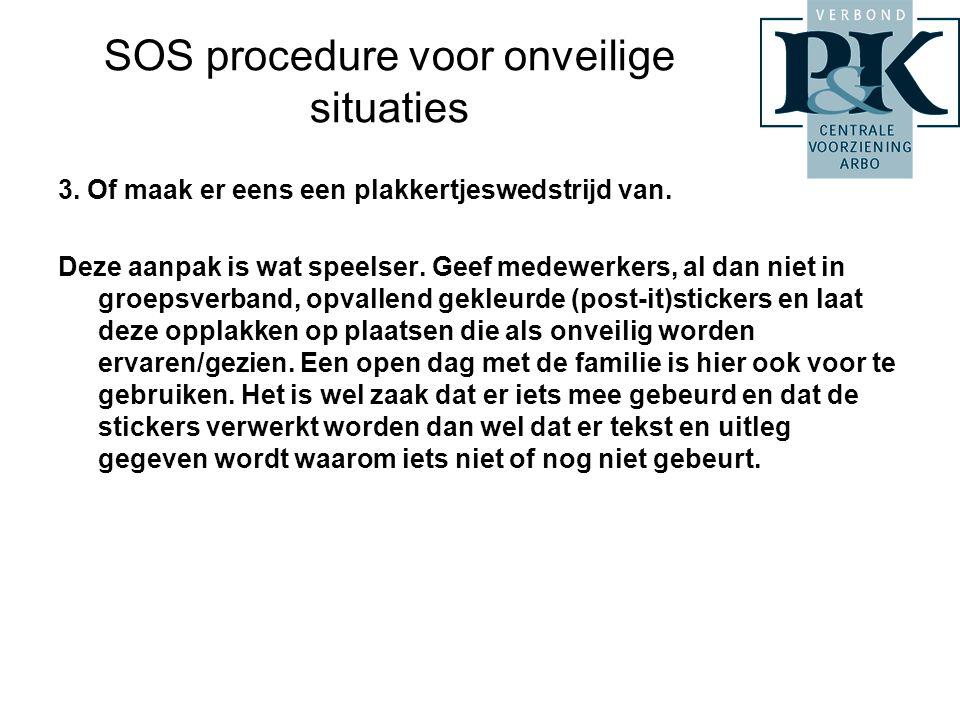 SOS procedure voor onveilige situaties