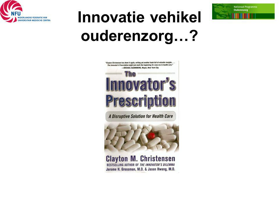 Innovatie vehikel ouderenzorg…