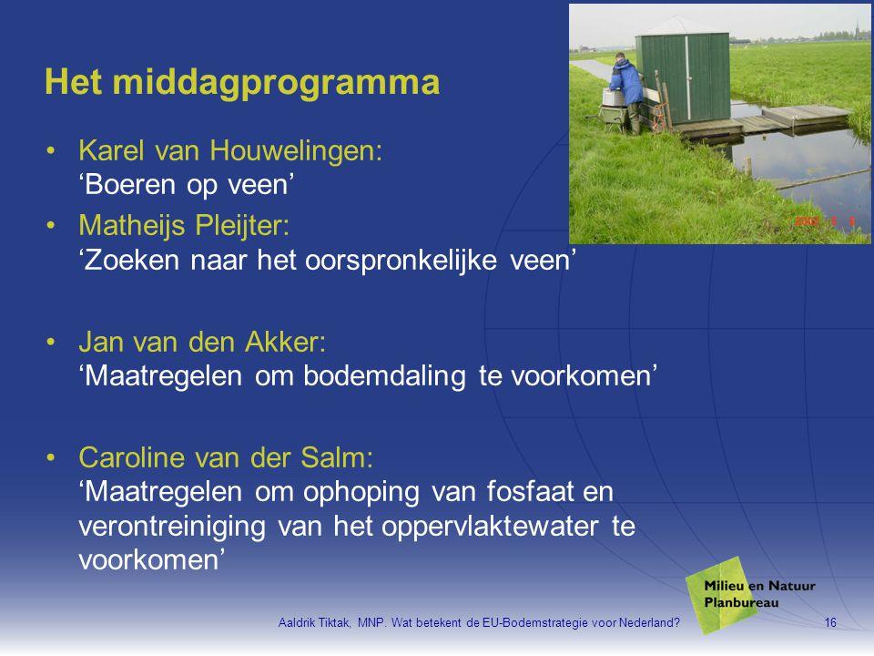 Het middagprogramma Karel van Houwelingen: 'Boeren op veen'