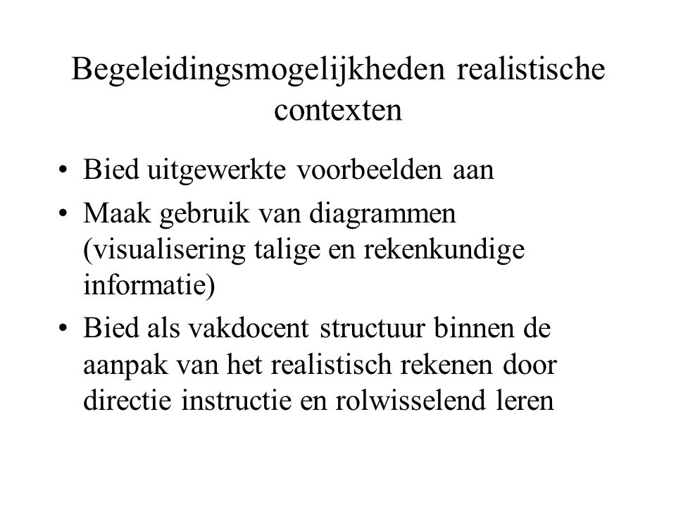 Begeleidingsmogelijkheden realistische contexten