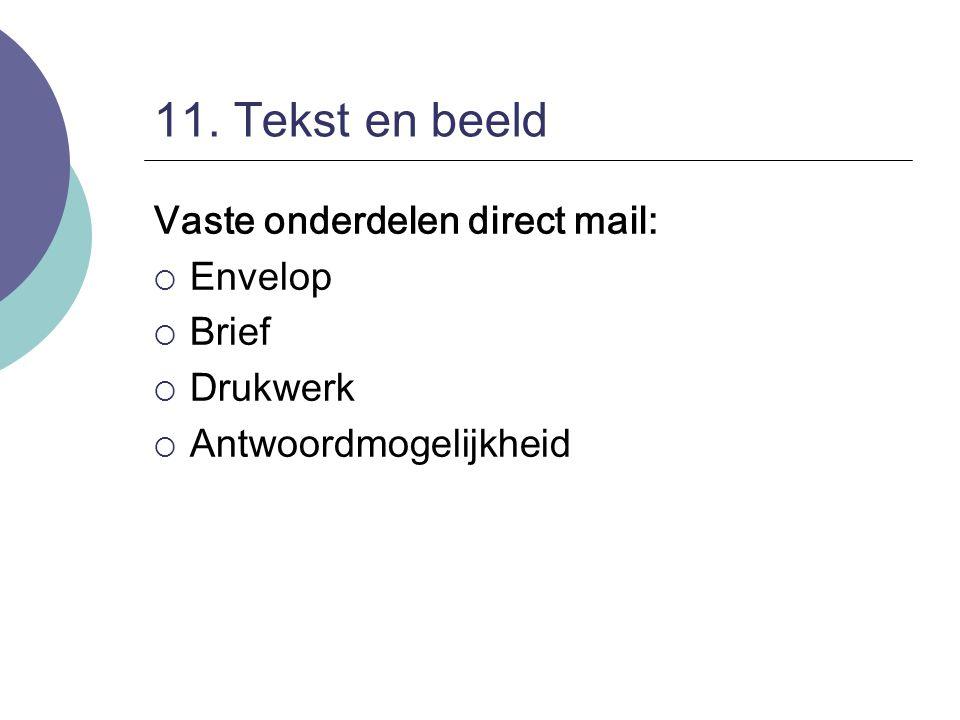 11. Tekst en beeld Vaste onderdelen direct mail: Envelop Brief
