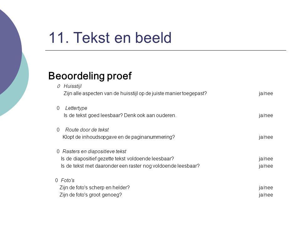 11. Tekst en beeld Beoordeling proef 0 Huisstijl