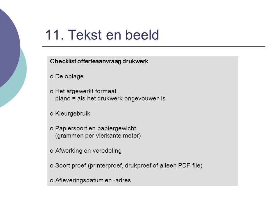 11. Tekst en beeld Checklist offerteaanvraag drukwerk De oplage