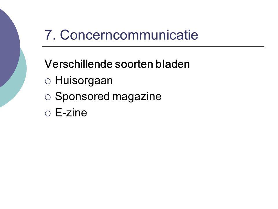7. Concerncommunicatie Verschillende soorten bladen Huisorgaan