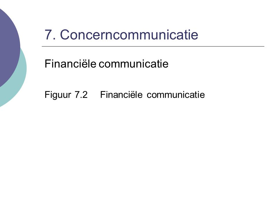 7. Concerncommunicatie Financiële communicatie