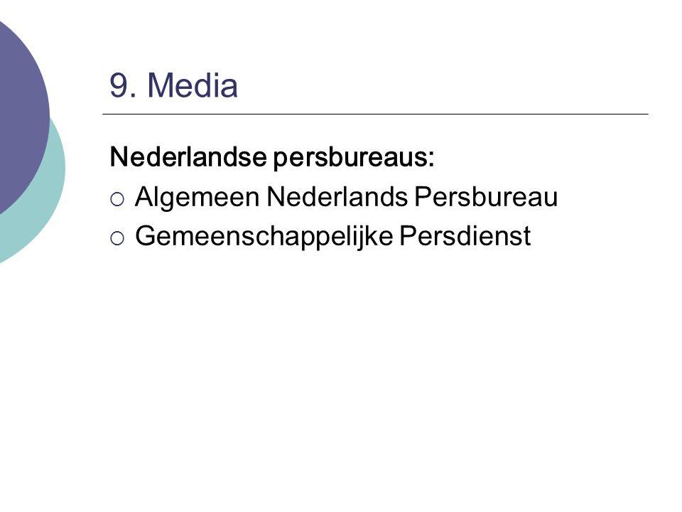 9. Media Nederlandse persbureaus: Algemeen Nederlands Persbureau