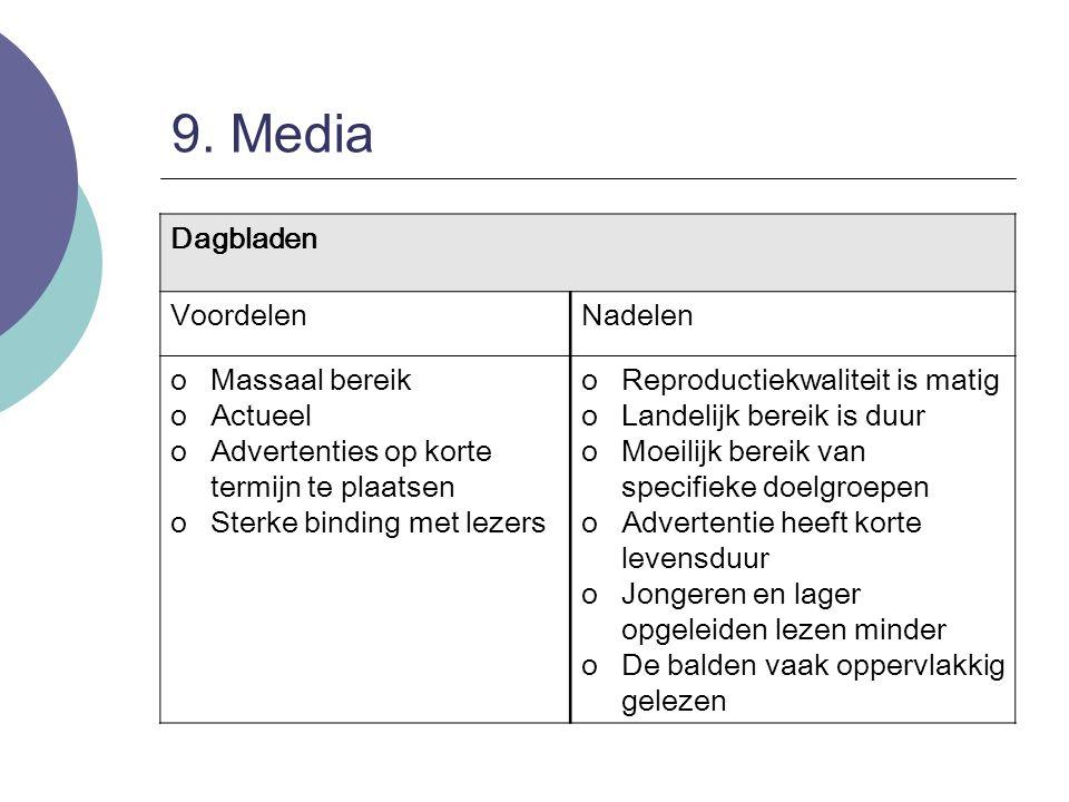 9. Media Dagbladen Voordelen Nadelen Massaal bereik Actueel