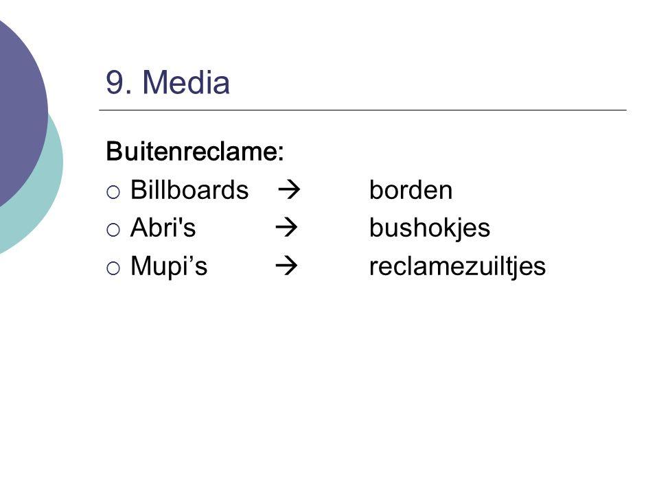 9. Media Buitenreclame: Billboards  borden Abri s  bushokjes