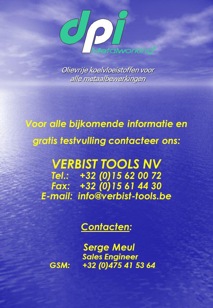 VERBIST TOOLS NV Voor alle bijkomende informatie en
