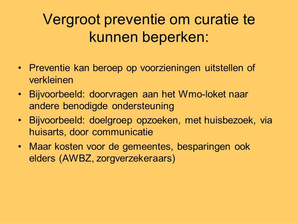 Vergroot preventie om curatie te kunnen beperken: