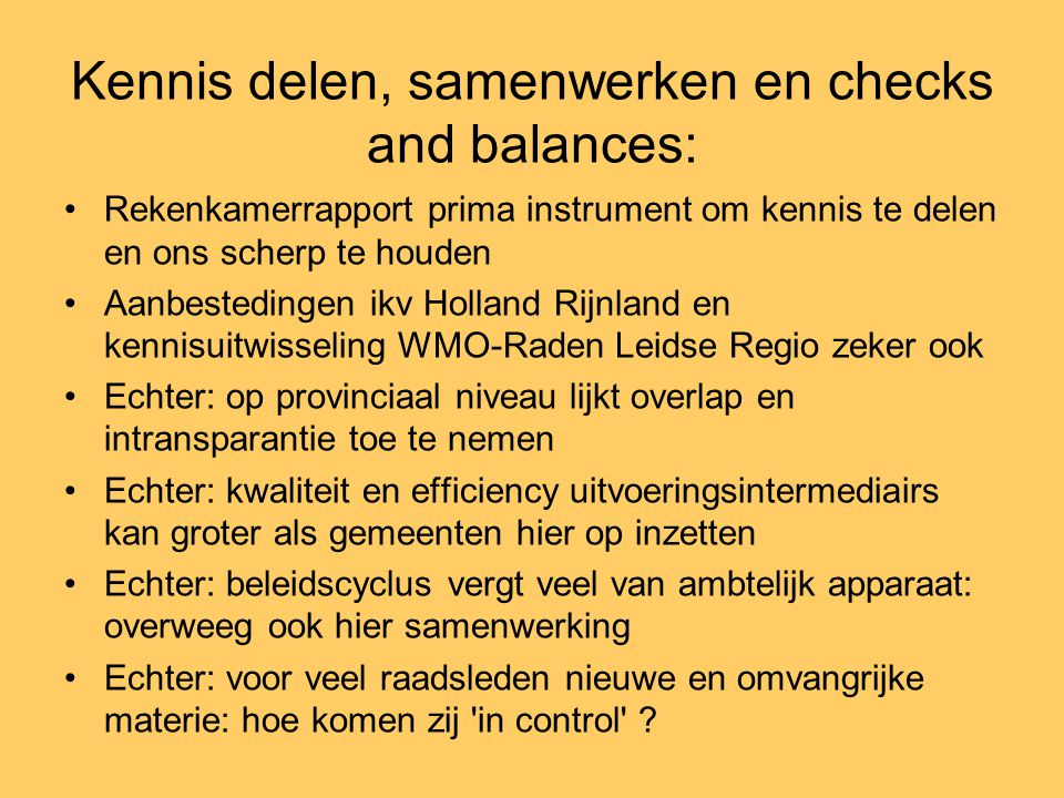 Kennis delen, samenwerken en checks and balances: