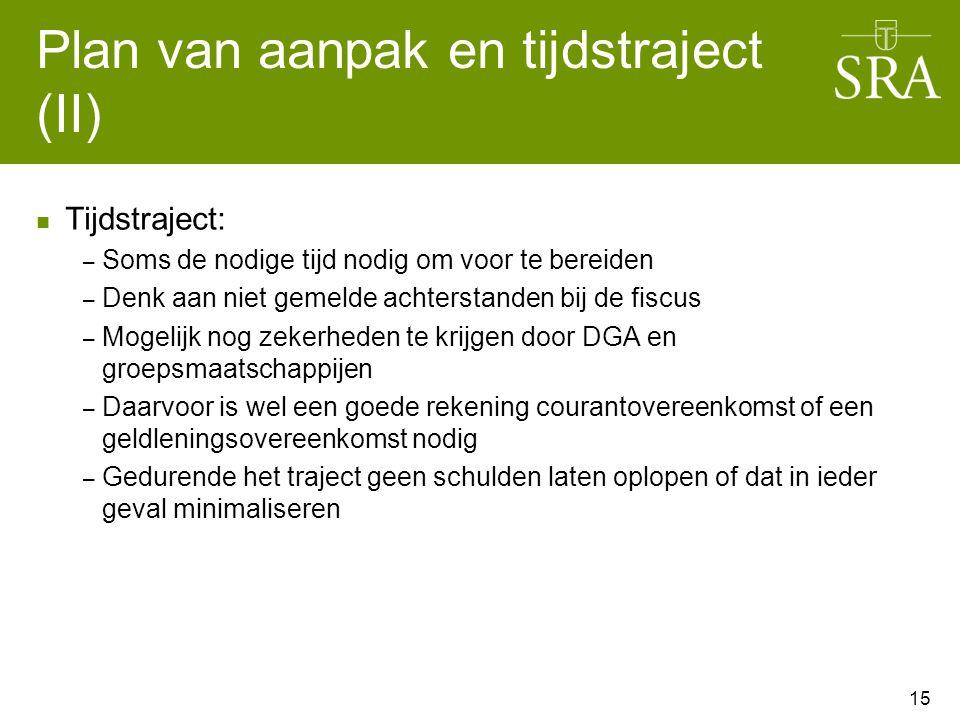 Plan van aanpak en tijdstraject (II)