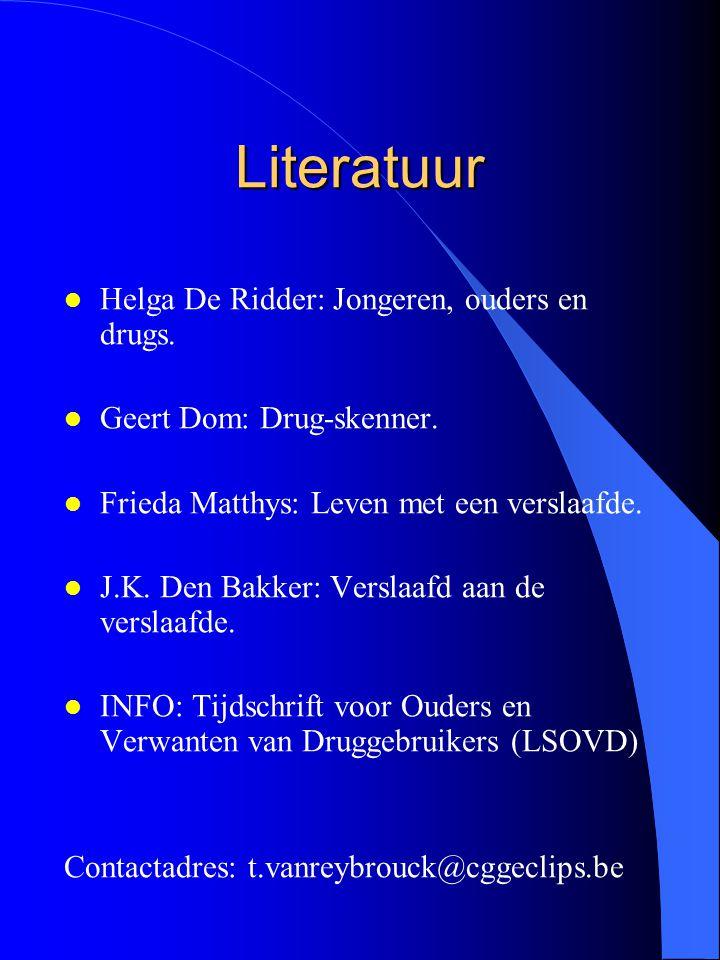 Literatuur Helga De Ridder: Jongeren, ouders en drugs.
