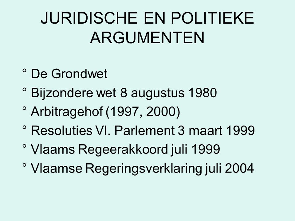JURIDISCHE EN POLITIEKE ARGUMENTEN