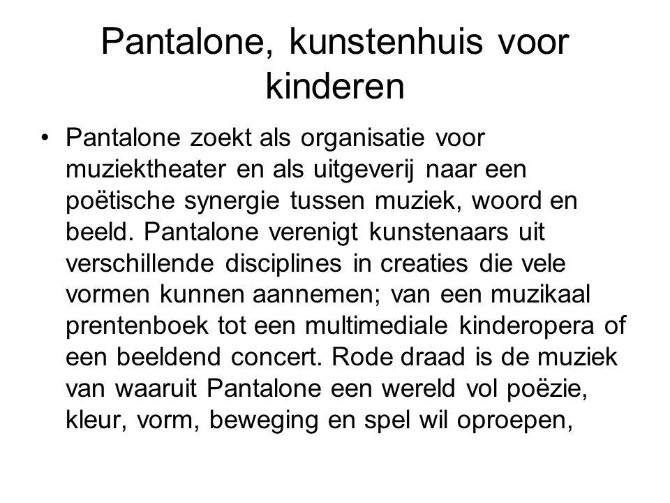 Pantalone, kunstenhuis voor kinderen