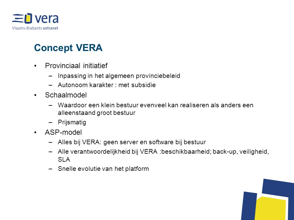 Concept VERA Provinciaal initiatief Schaalmodel ASP-model