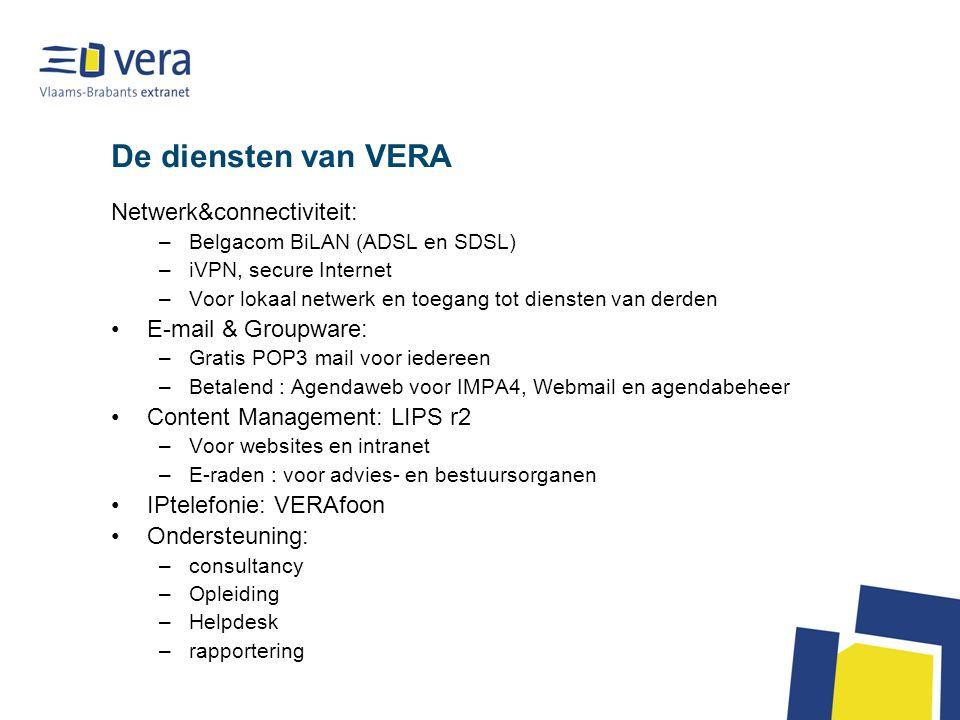 De diensten van VERA Netwerk&connectiviteit: E-mail & Groupware: