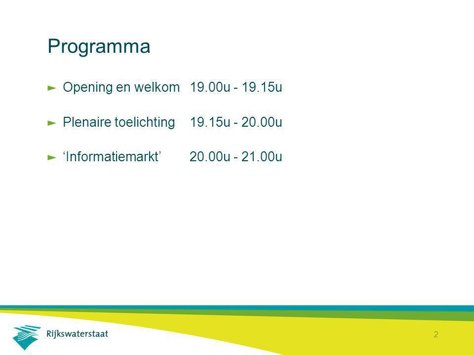 Programma Opening en welkom 19.00u - 19.15u