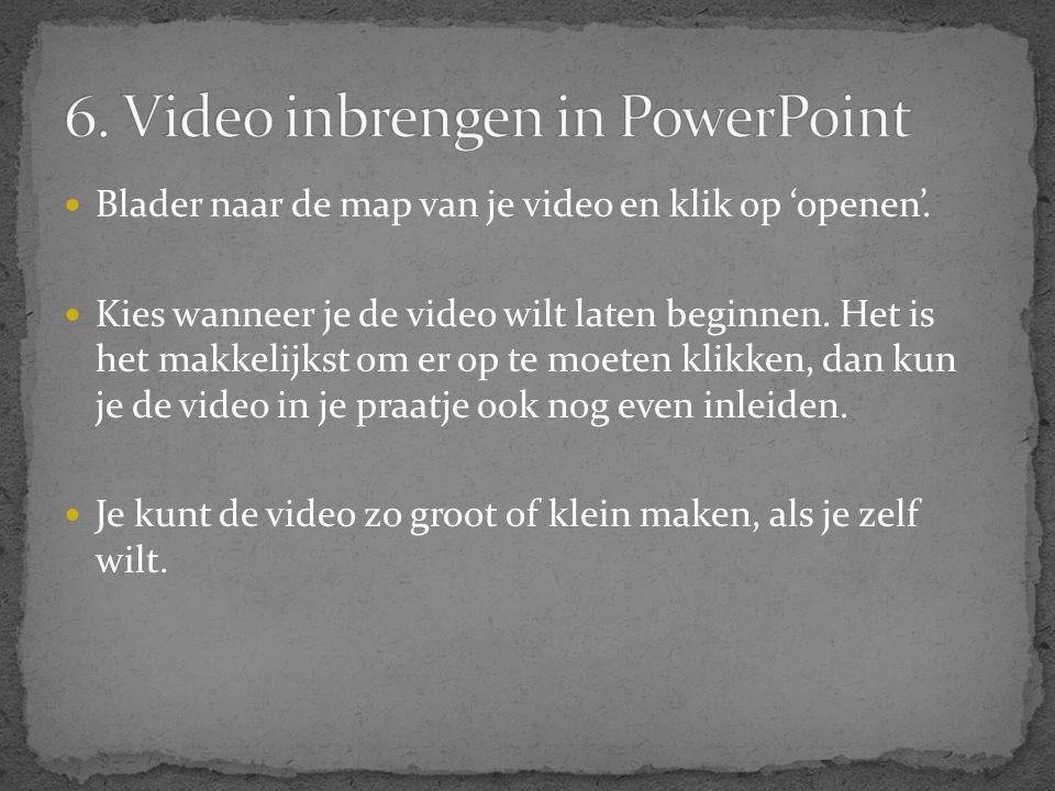 6. Video inbrengen in PowerPoint