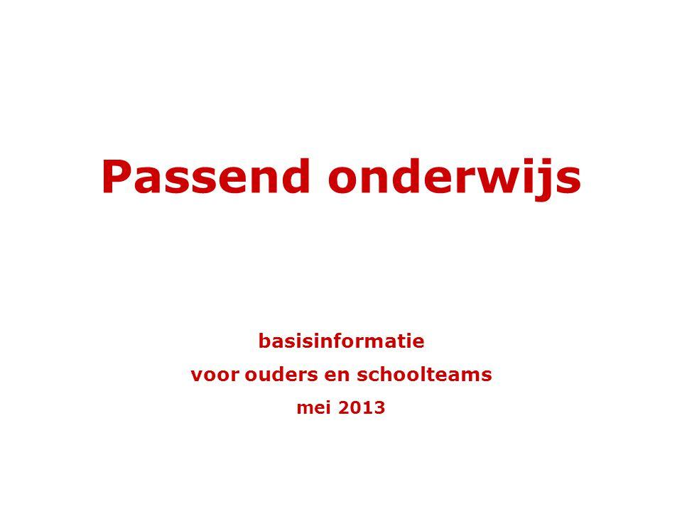 basisinformatie voor ouders en schoolteams mei 2013