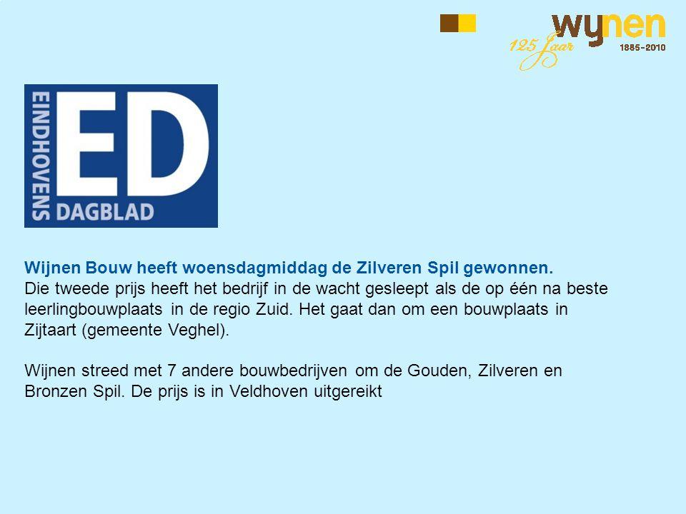 Wijnen Bouw heeft woensdagmiddag de Zilveren Spil gewonnen.