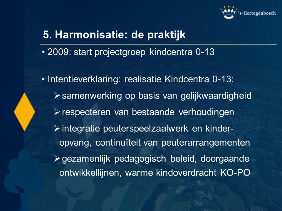 5. Harmonisatie: de praktijk