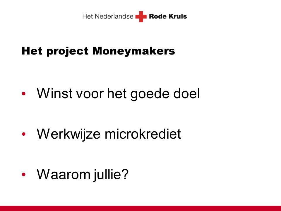 Het project Moneymakers