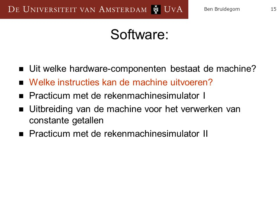 Software: Uit welke hardware-componenten bestaat de machine