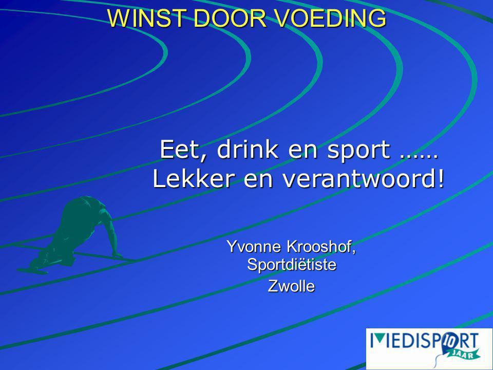 Yvonne Krooshof, Sportdiëtiste Zwolle