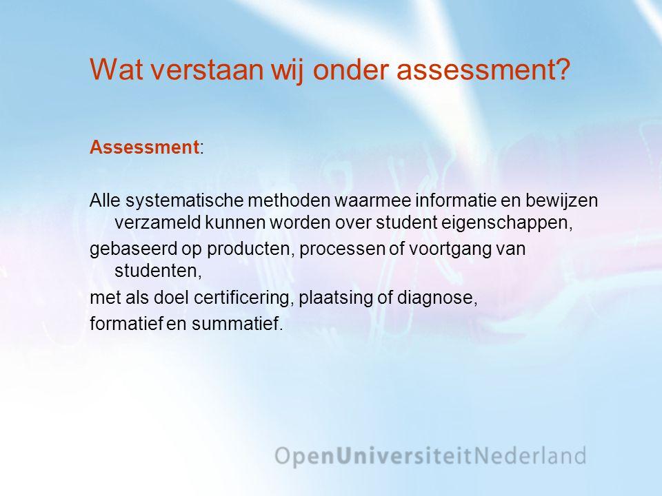 Wat verstaan wij onder assessment